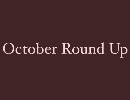 OCTOBER ROUND UP