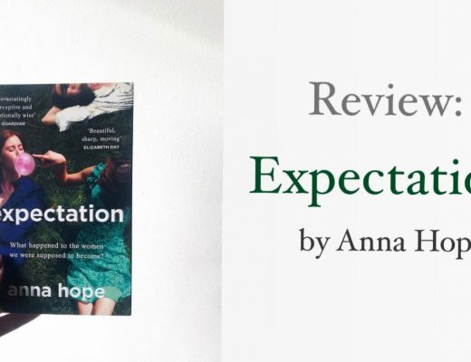 Book Review: Expectation (2020) by Anna Hope