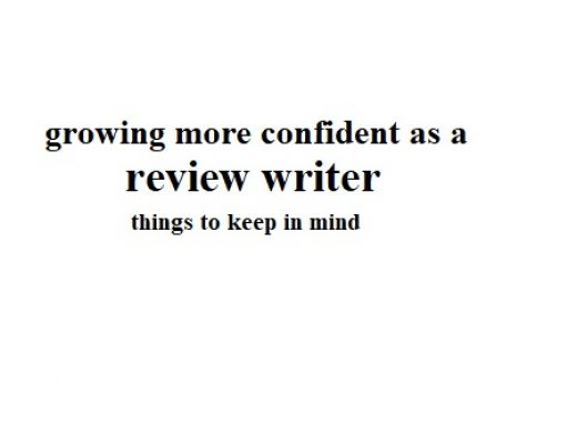 Things to keep in mind when writing reviews